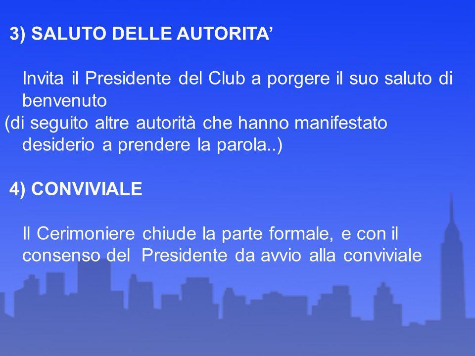 3) SALUTO DELLE AUTORITA'
