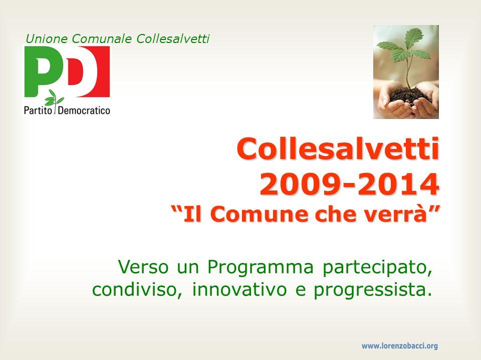 Collesalvetti 2009-2014 Il Comune che verrà