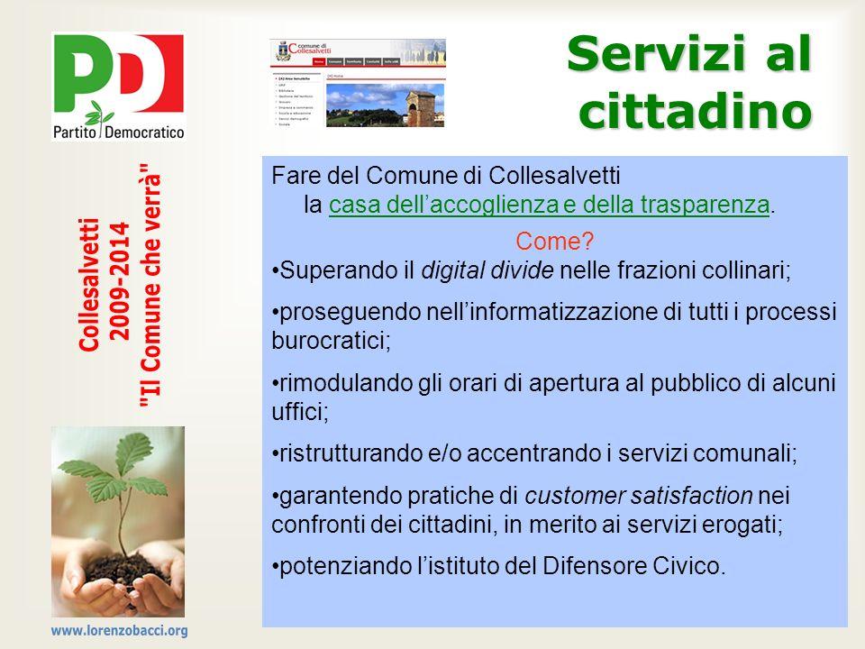 Servizi al cittadino Il Comune che verrà Collesalvetti 2009-2014