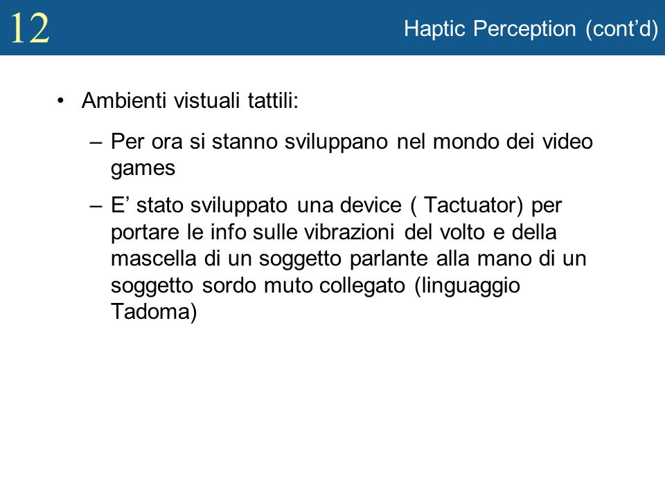 Haptic Perception (cont'd)