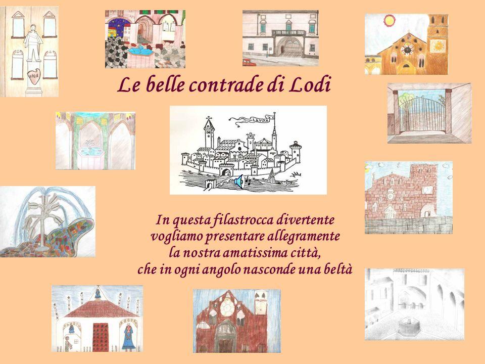 Le belle contrade di Lodi