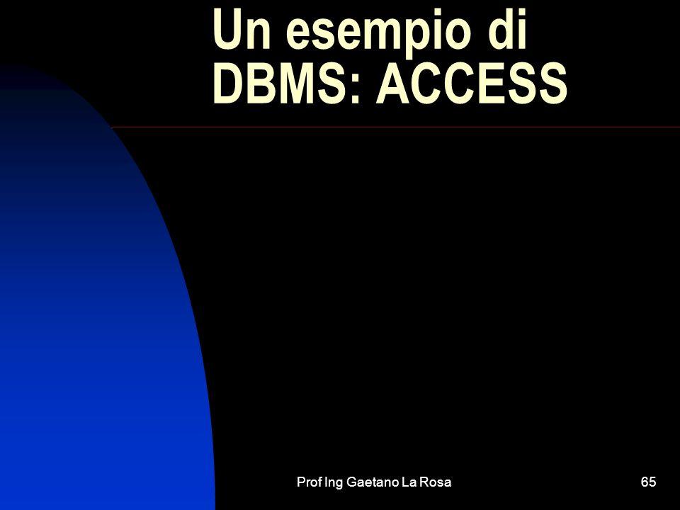 Un esempio di DBMS: ACCESS