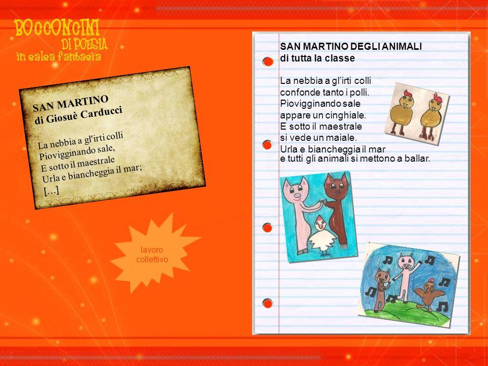SAN MARTINO di Giosuè Carducci SAN MARTINO DEGLI ANIMALI