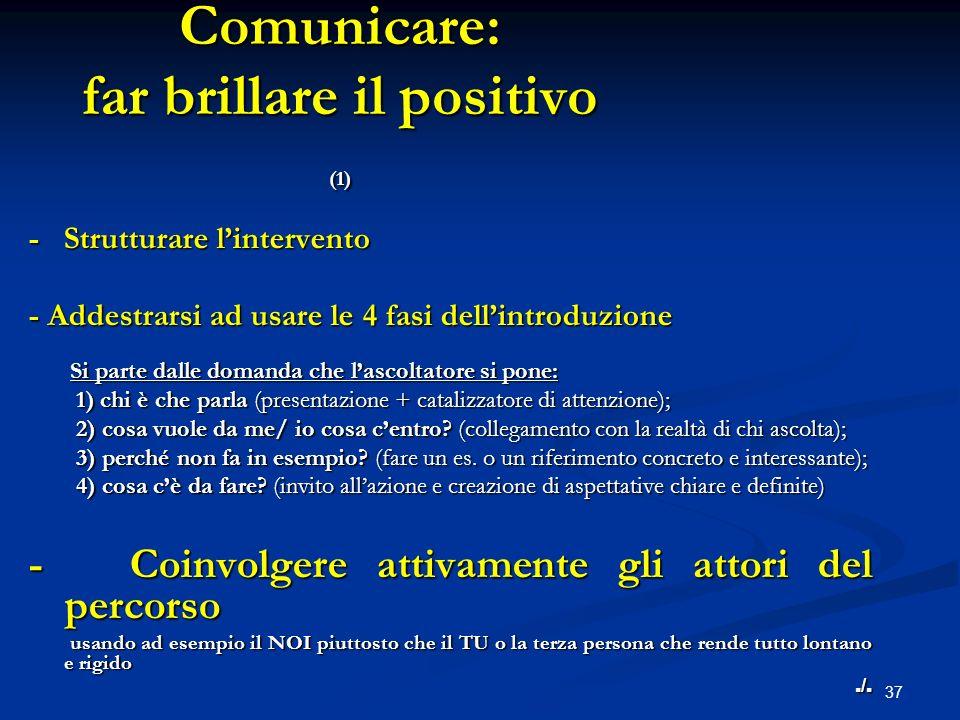 Comunicare: far brillare il positivo (1)