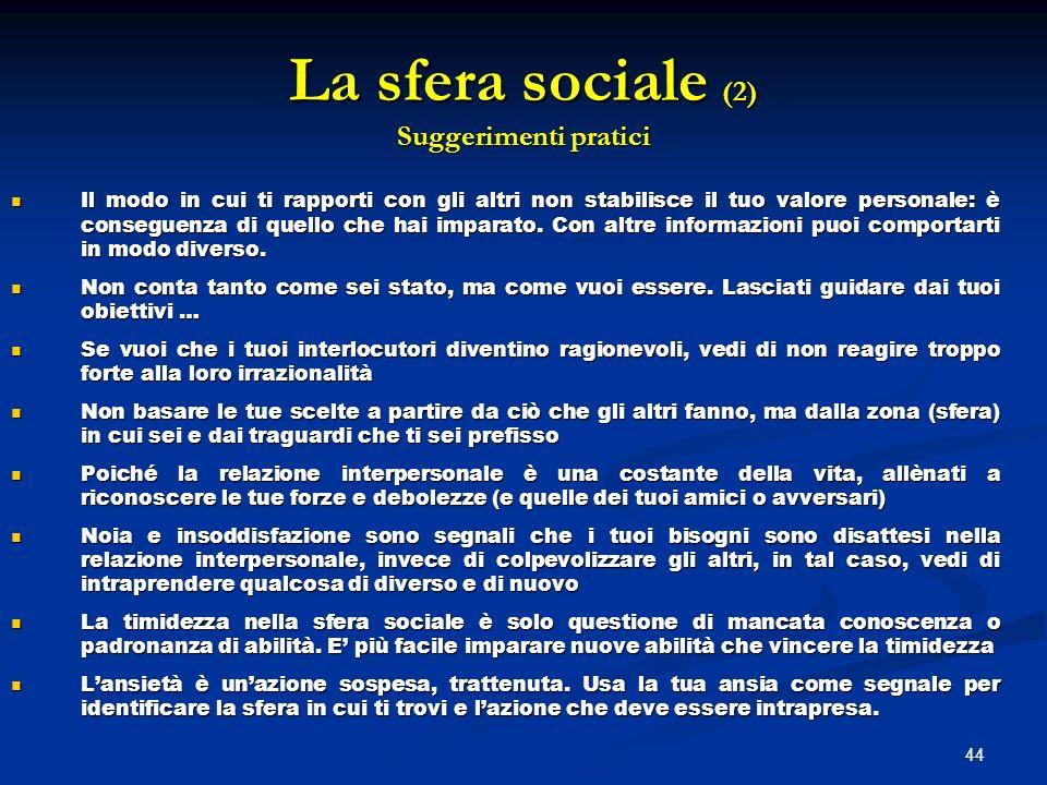 La sfera sociale (2) Suggerimenti pratici