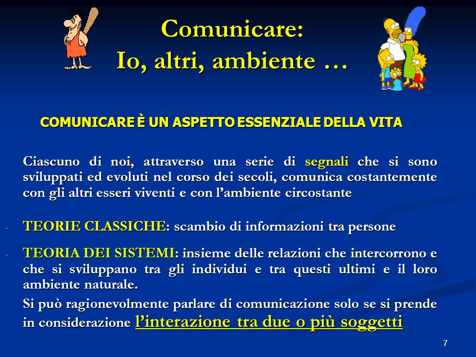 Comunicare: Io, altri, ambiente …