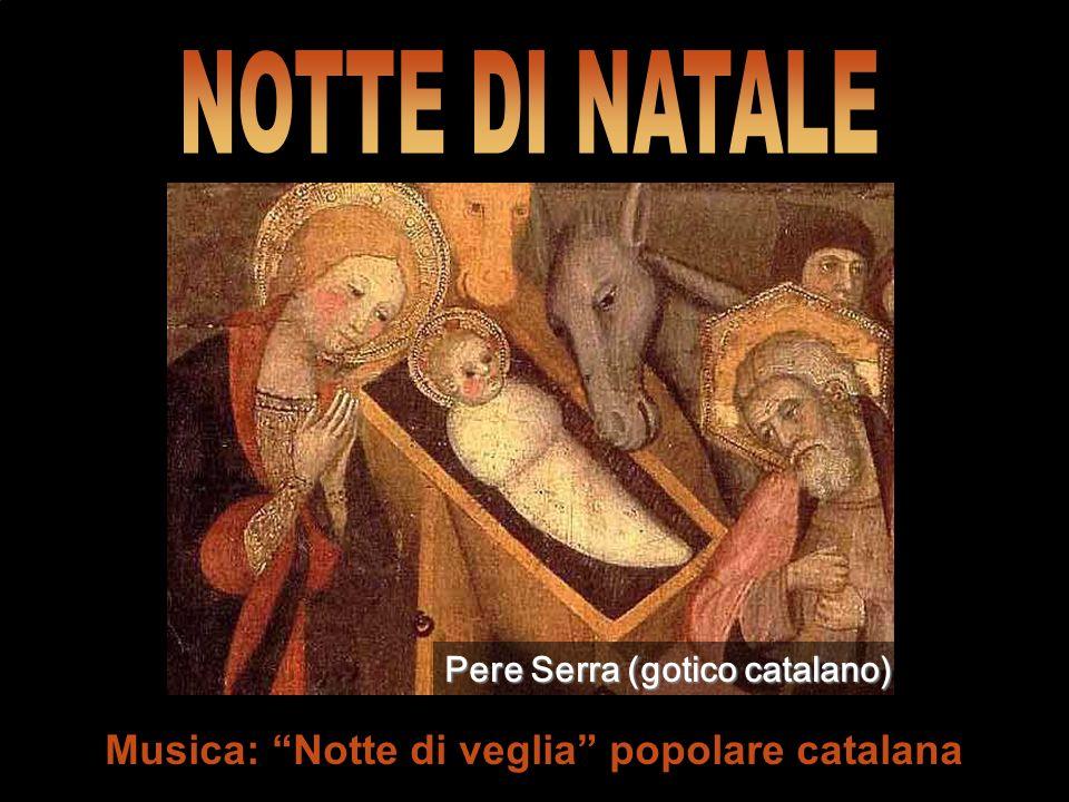 NOTTE DI NATALE Musica: Notte di veglia popolare catalana