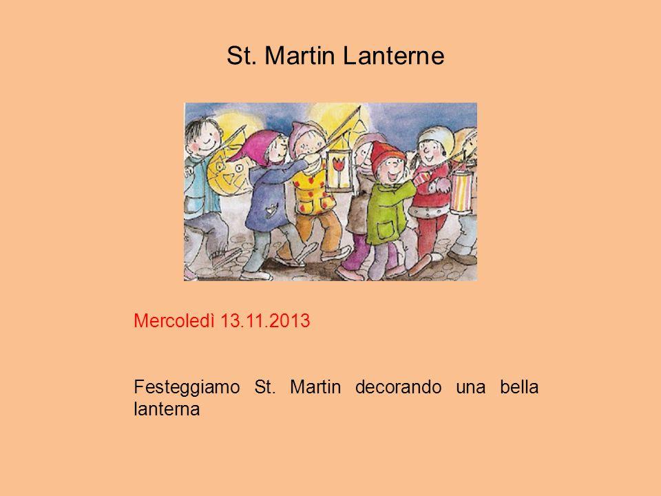 St. Martin Lanterne Mercoledì 13.11.2013