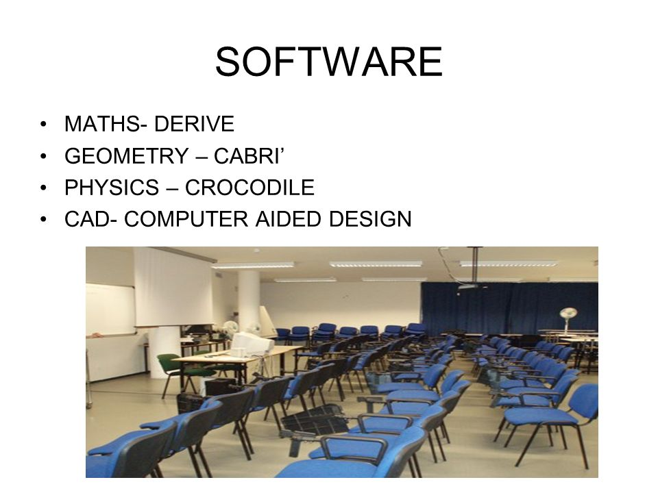 SOFTWARE MATHS- DERIVE GEOMETRY – CABRI' PHYSICS – CROCODILE