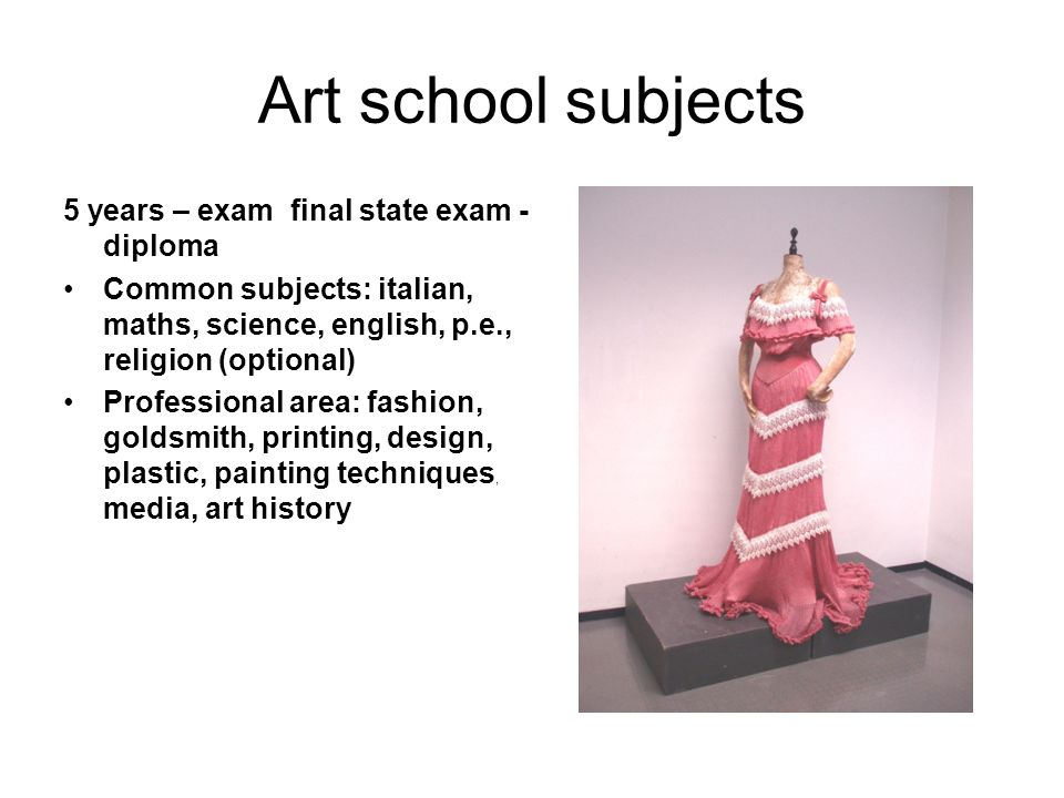 Art school subjects 5 years – exam final state exam - diploma