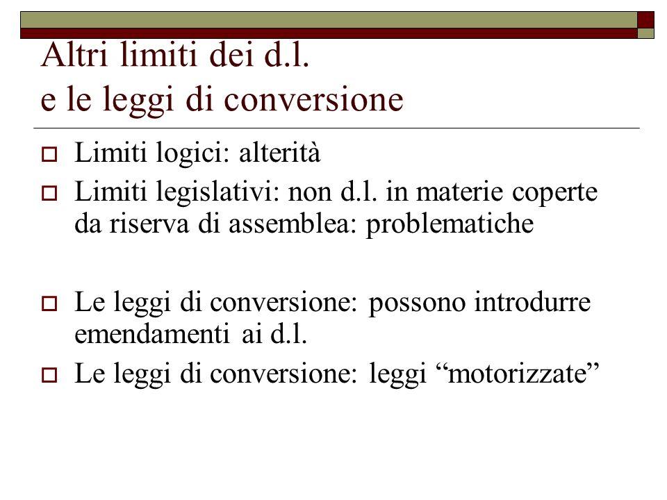 Altri limiti dei d.l. e le leggi di conversione