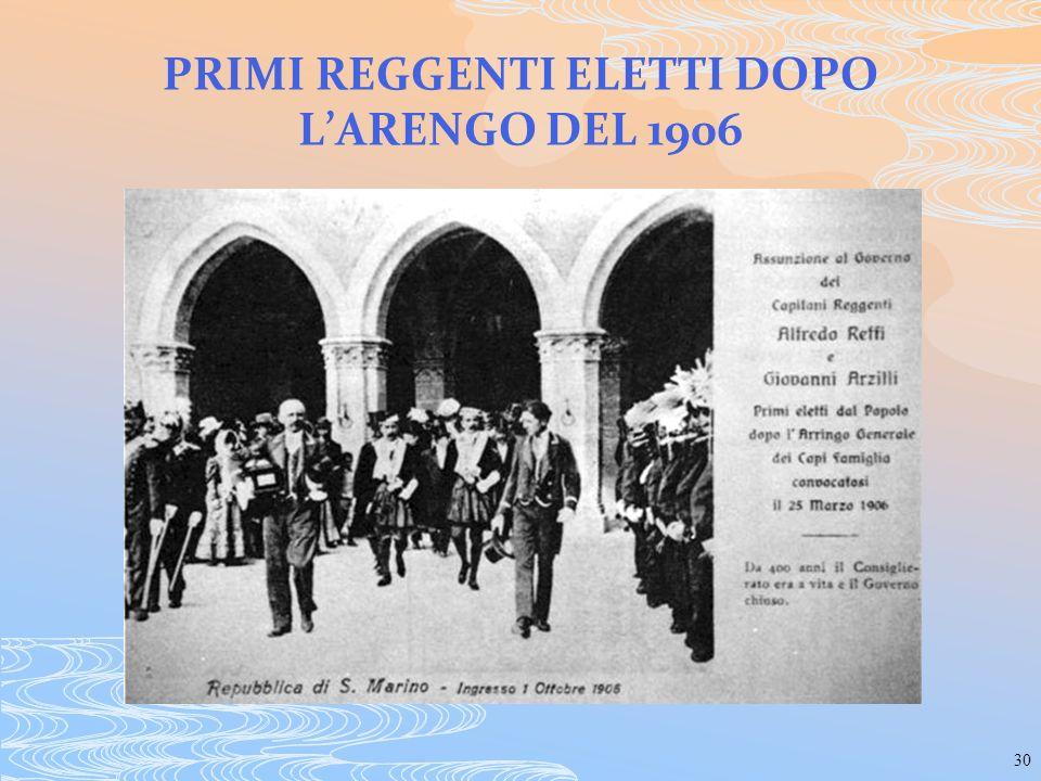 PRIMI REGGENTI ELETTI DOPO L'ARENGO DEL 1906
