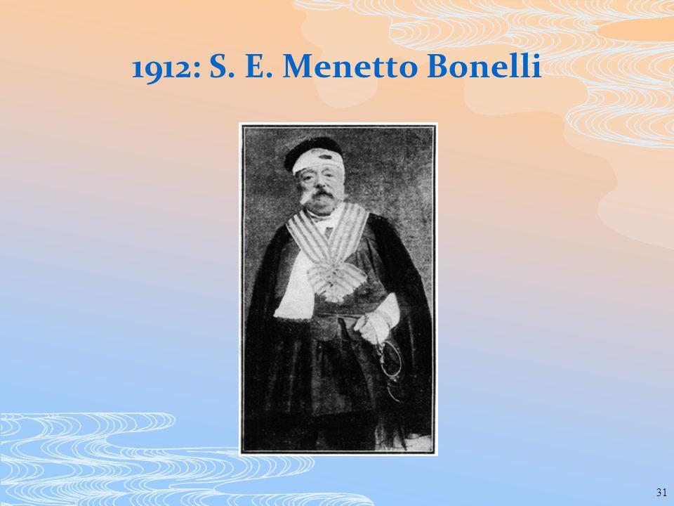 1912: S. E. Menetto Bonelli