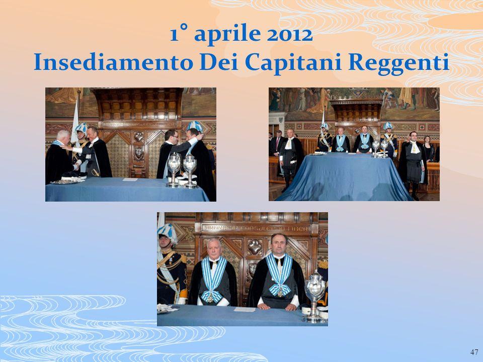 1° aprile 2012 Insediamento Dei Capitani Reggenti