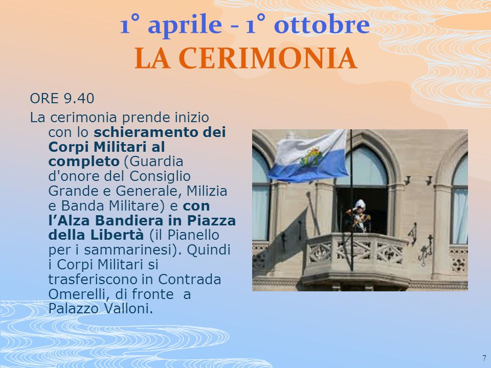 1° aprile - 1° ottobre LA CERIMONIA