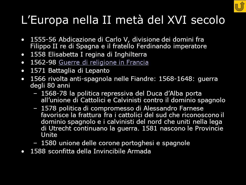 L'Europa nella II metà del XVI secolo