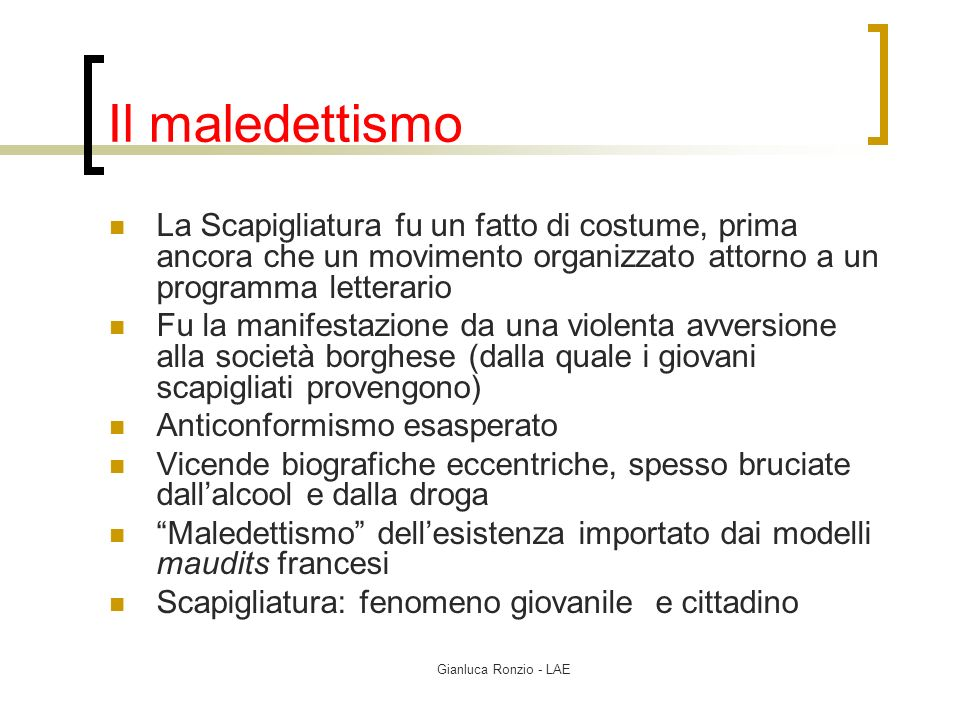 Il maledettismo La Scapigliatura fu un fatto di costume, prima ancora che un movimento organizzato attorno a un programma letterario.
