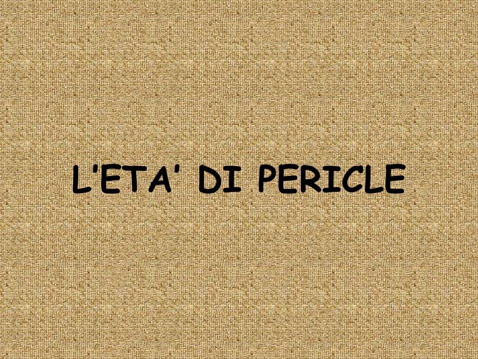 L'ETA' DI PERICLE