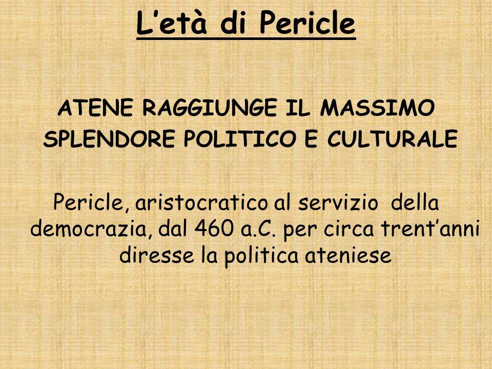 ATENE RAGGIUNGE IL MASSIMO SPLENDORE POLITICO E CULTURALE