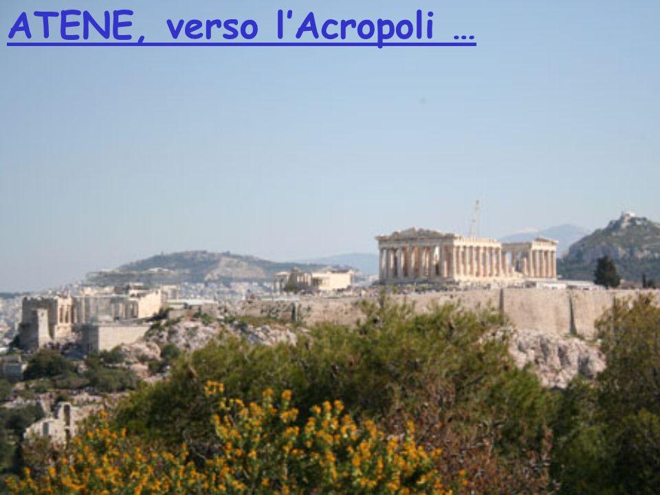 ATENE, verso l'Acropoli …