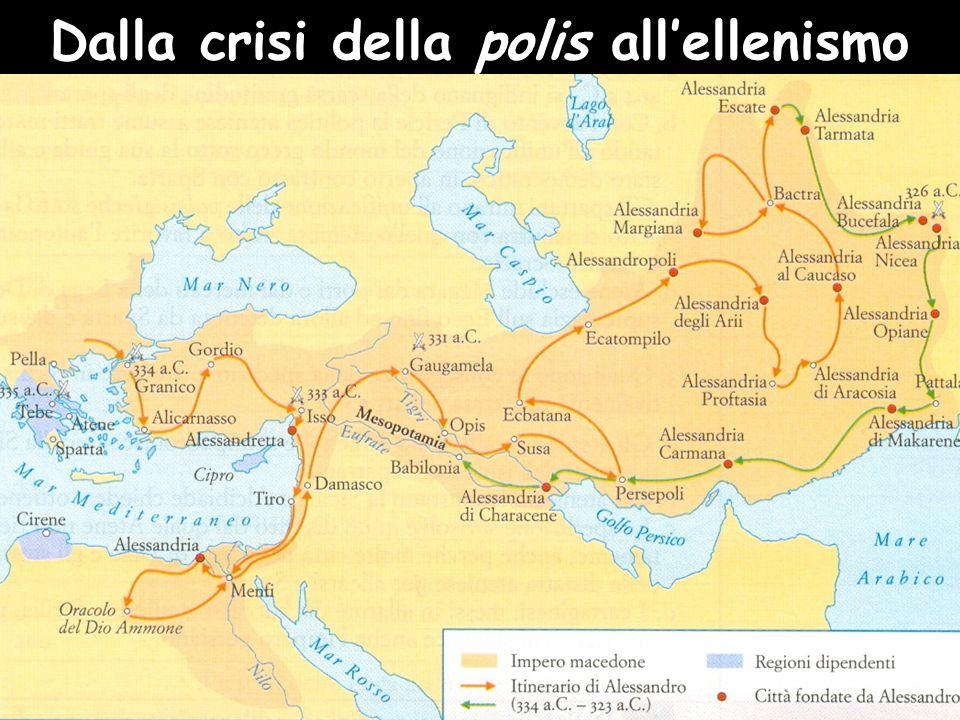 Dalla crisi della polis all'ellenismo