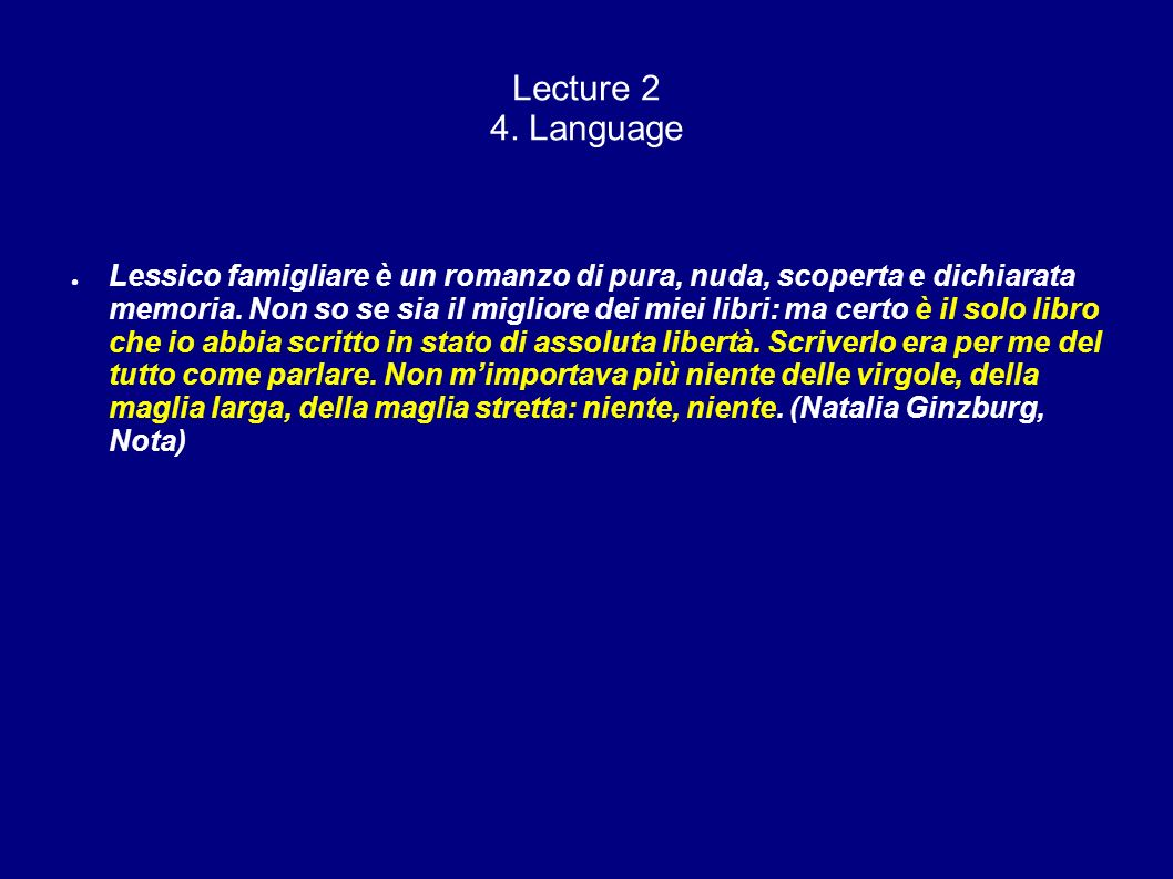 Lecture 2 4. Language