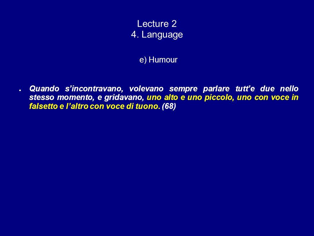 Lecture 2 4. Language e) Humour