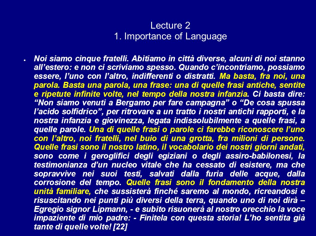 Lecture 2 1. Importance of Language