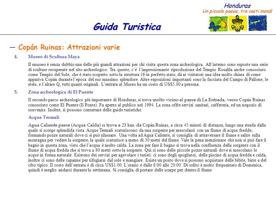 Copán Ruinas: Attrazioni varie