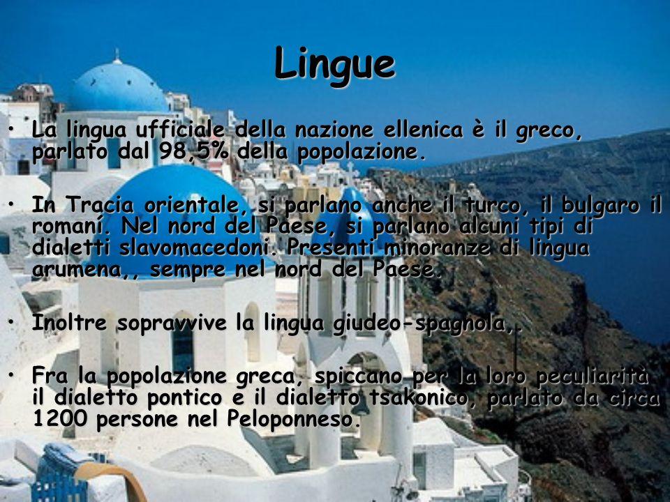 Lingue La lingua ufficiale della nazione ellenica è il greco, parlato dal 98,5% della popolazione.