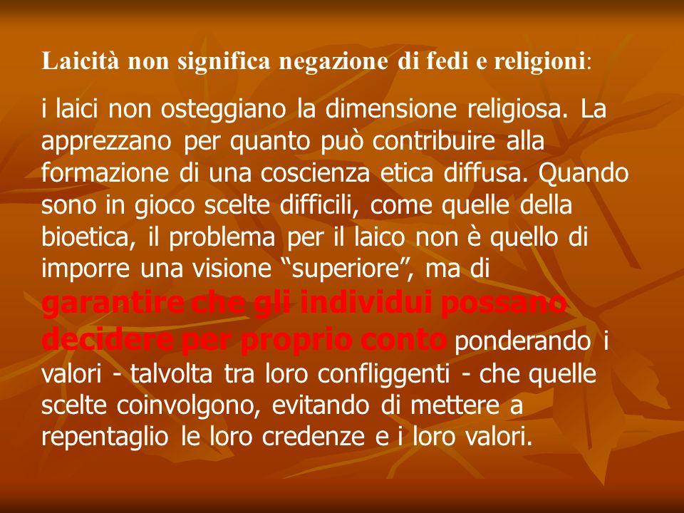 Laicità non significa negazione di fedi e religioni: