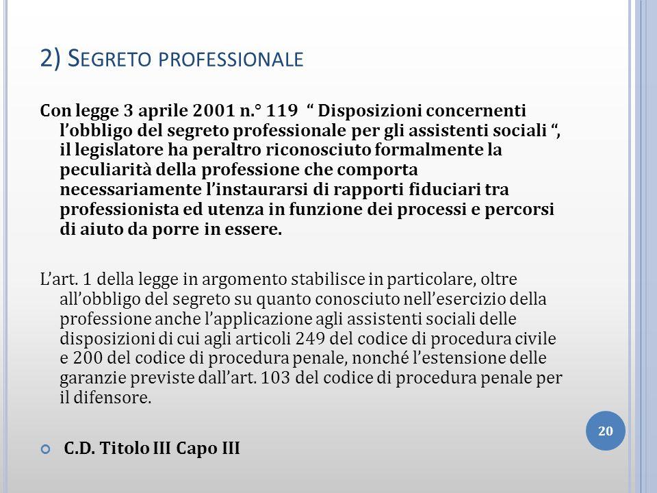 2) Segreto professionale