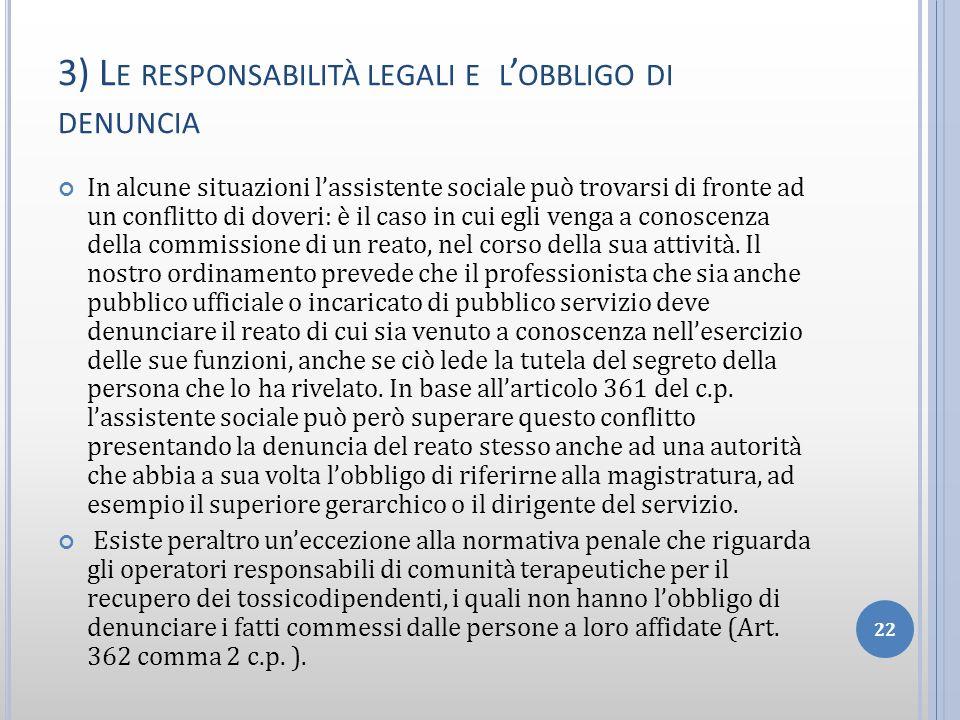 3) Le responsabilità legali e l'obbligo di denuncia
