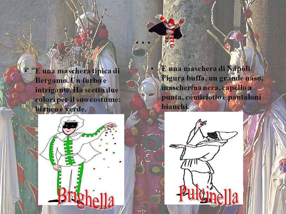 … Pulcinella Brighella