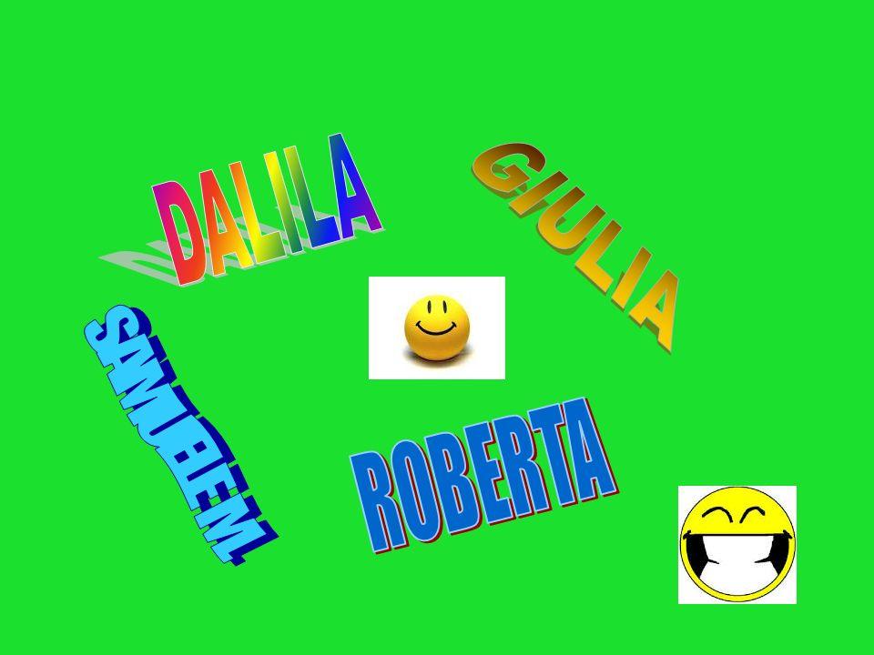 DALILA GIULIA SAMUELE M. ROBERTA