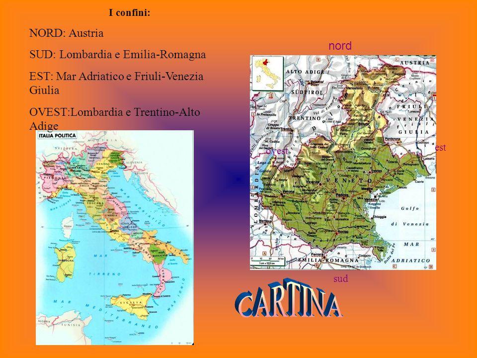 CARTINA NORD: Austria SUD: Lombardia e Emilia-Romagna