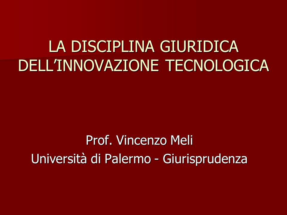 I LA DISCIPLINA GIURIDICA DELL'INNOVAZIONE TECNOLOGICA