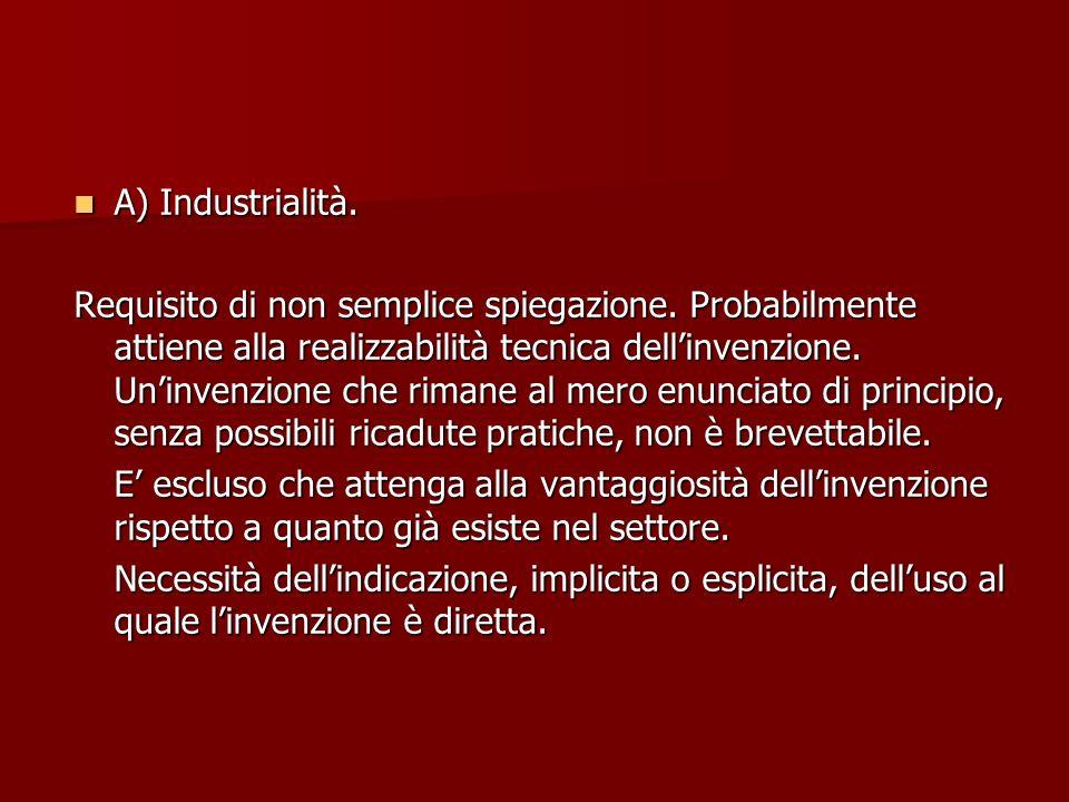 A) Industrialità.