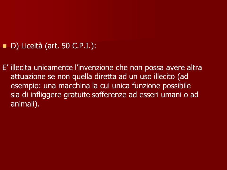 D) Liceità (art. 50 C.P.I.):