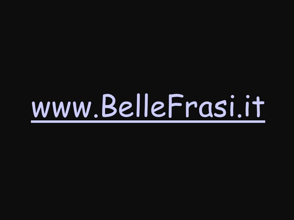 www.BelleFrasi.it