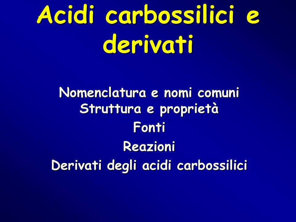 Acidi carbossilici e derivati