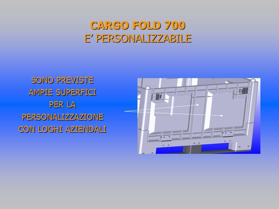 CARGO FOLD 700 E' PERSONALIZZABILE