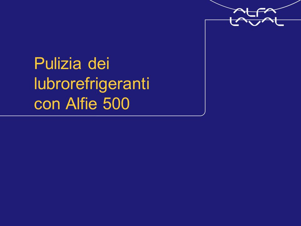 Pulizia dei lubrorefrigeranti con Alfie 500