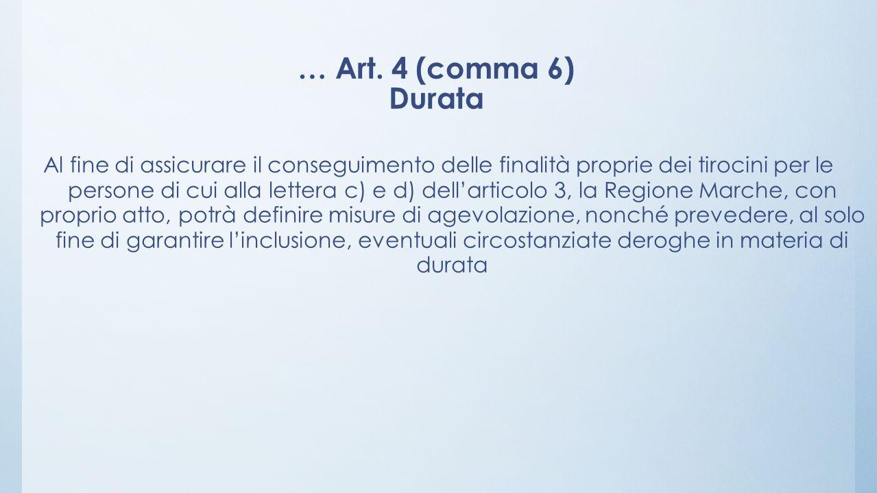 … Art. 4 (comma 6) Durata