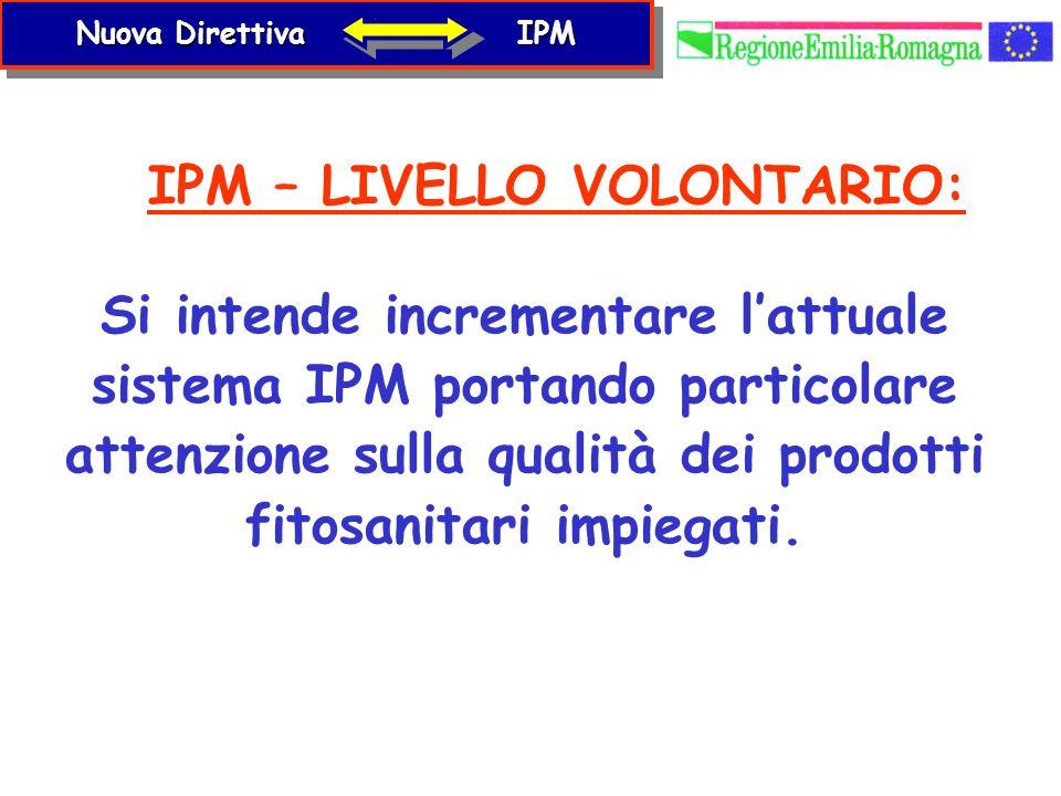 IPM – LIVELLO VOLONTARIO: