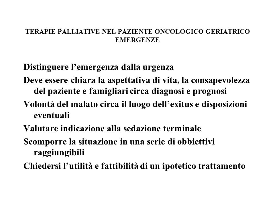 TERAPIE PALLIATIVE NEL PAZIENTE ONCOLOGICO GERIATRICO EMERGENZE