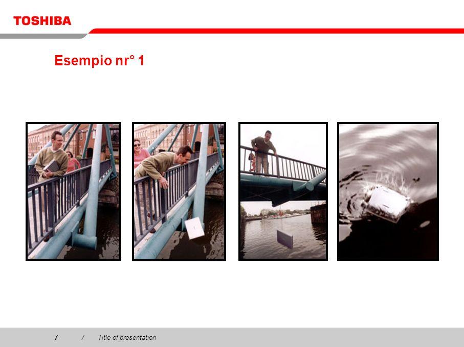 Esempio nr° 1 7 / Title of presentation