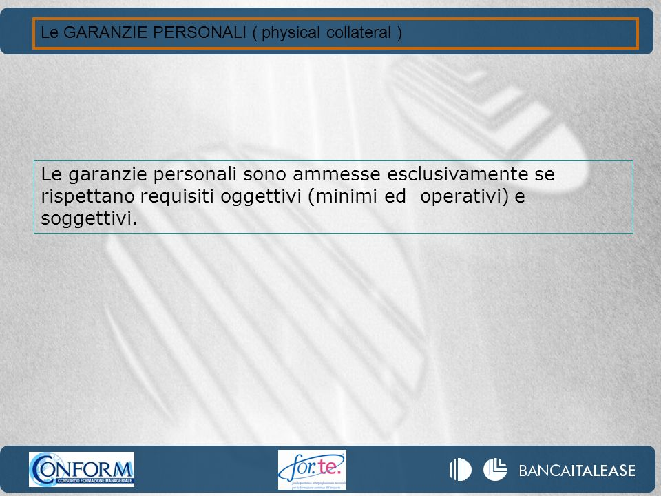 Le GARANZIE PERSONALI ( physical collateral )