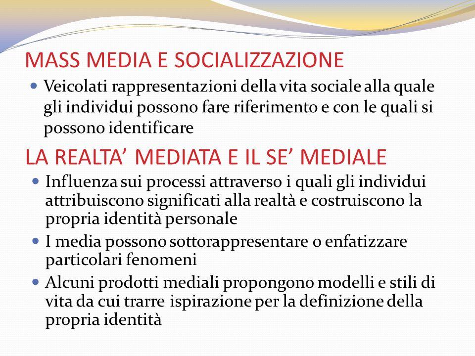 MASS MEDIA E SOCIALIZZAZIONE