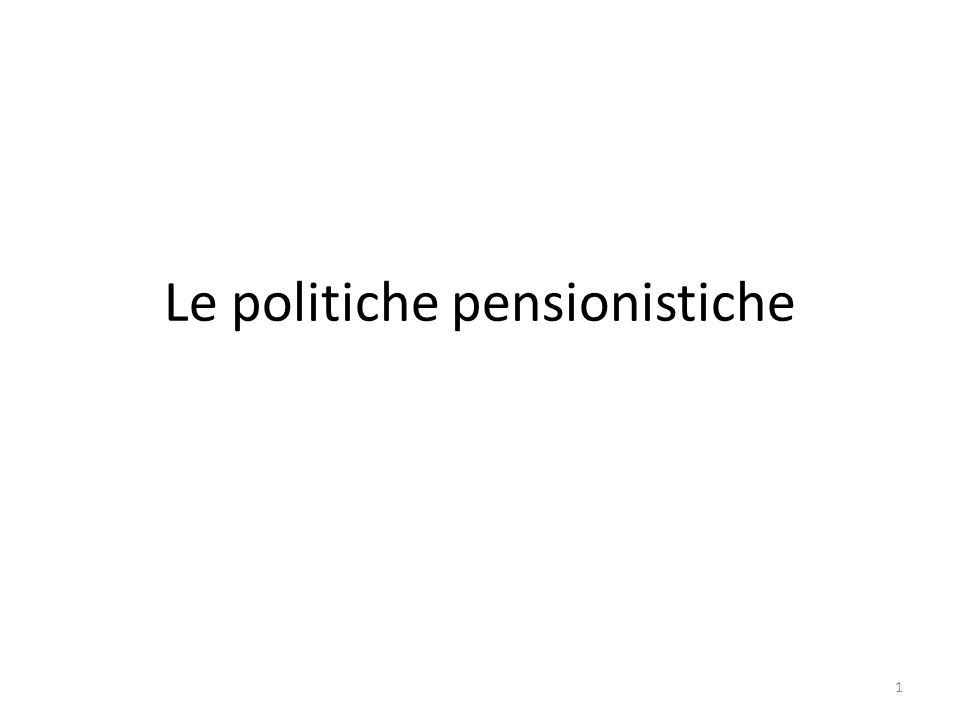 Le politiche pensionistiche